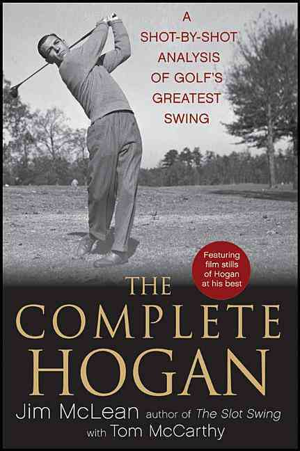 The Complete Hogan By McLean, Jim/ McCarthy, Tom