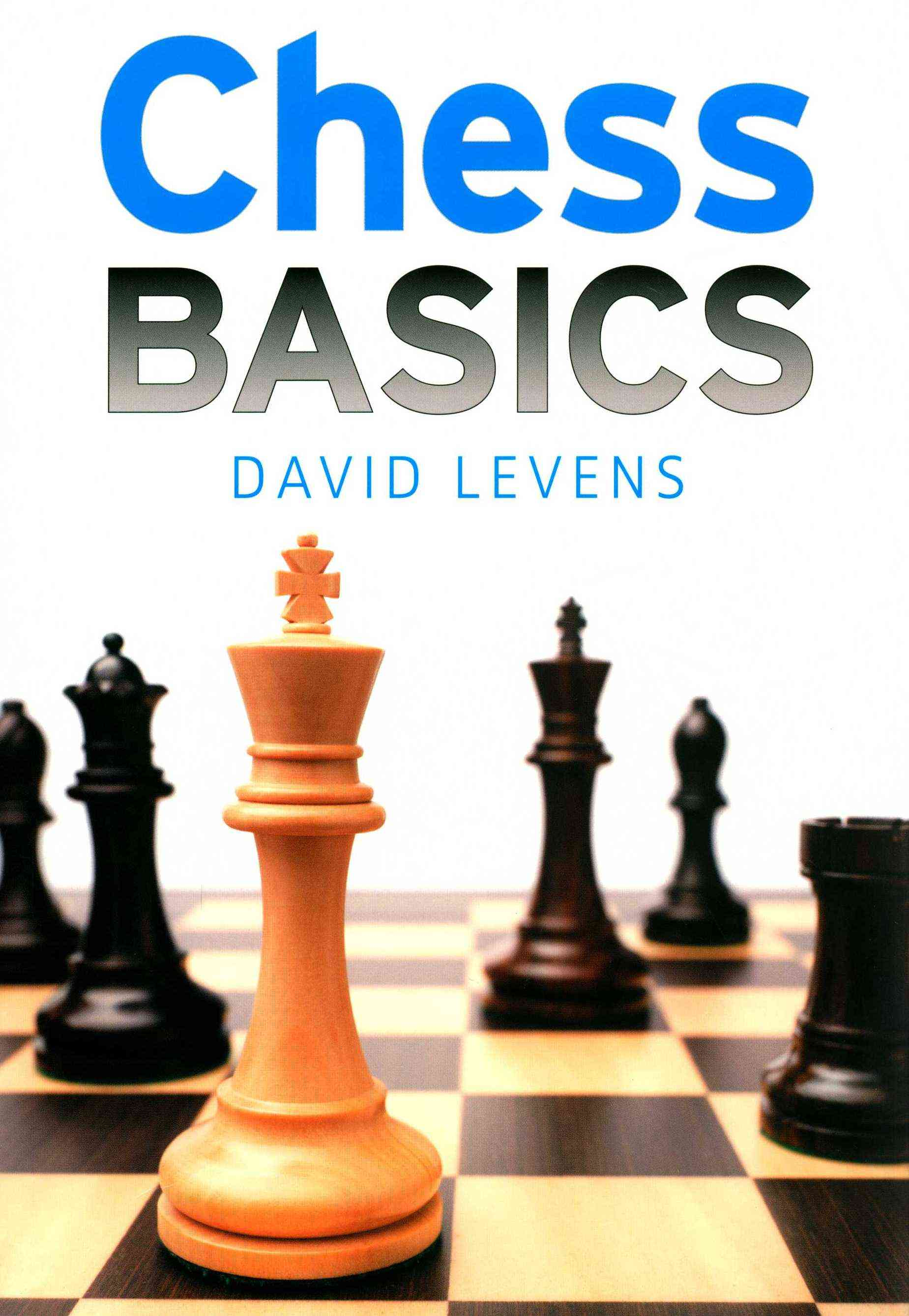 Chess Basics By Levens, David