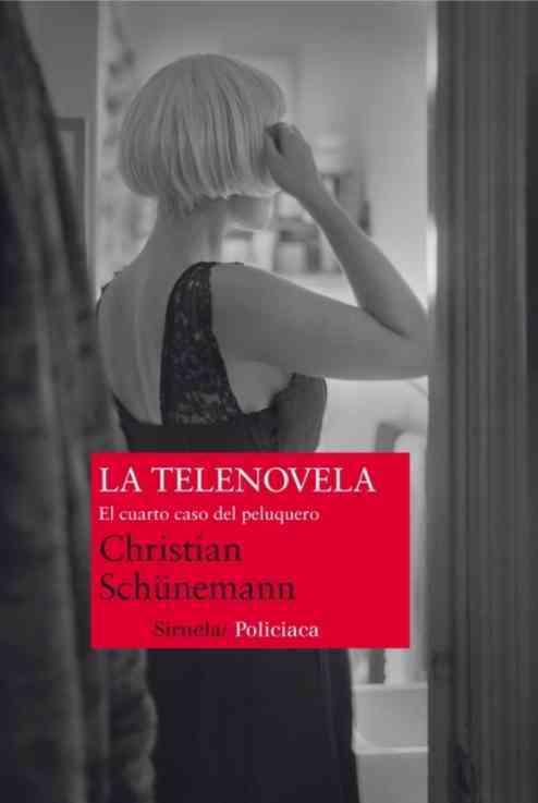 La telenovela / The TVnovela By Schunemann, Christian